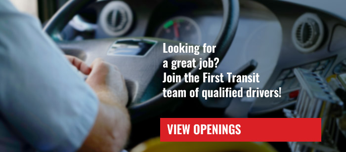 Looking for a great job? Join the First Transit team of qualified drivers!